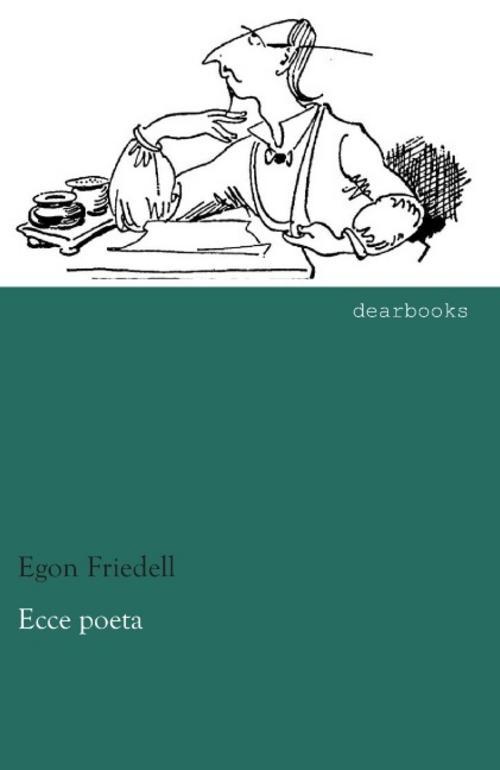Ecce poeta Egon Friedell