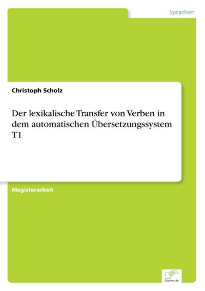 Der lexikalische Transfer von Verben in dem automatischen Übersetzungssystem T1