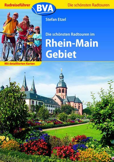 Radreiseführer BVA Die schönsten Radtouren im Rhein-Main Gebiet mit detaillierten Karten; Die schönsten Radtouren...; Deutsch; zahlr. Abb. u. Skizzen