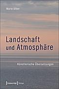 Landschaft und Atmosphäre