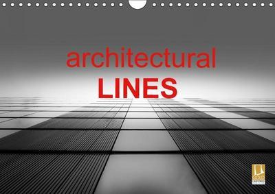Architectural Lines (Wall Calendar 2019 DIN A4 Landscape)
