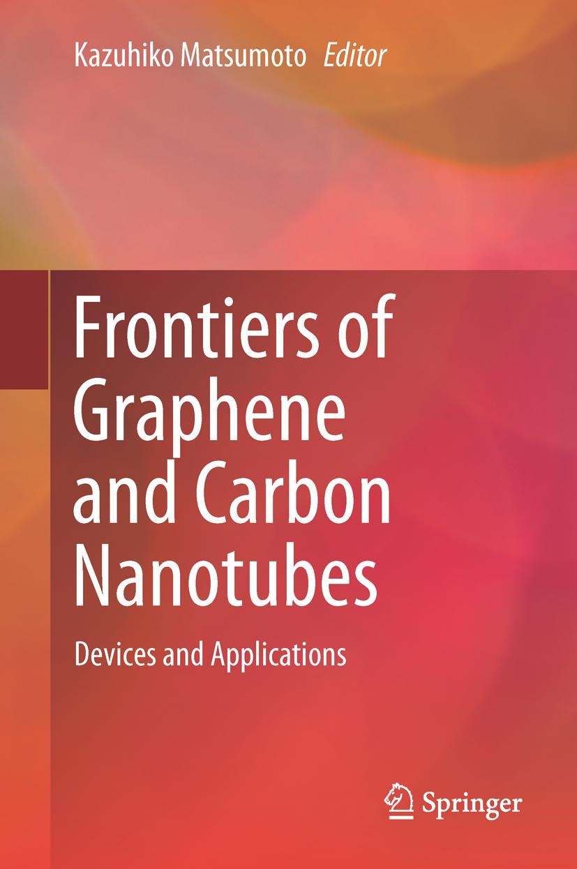 Frontiers of Graphene and Carbon Nanotubes | Kazuhiko Matsum ... 9784431553717