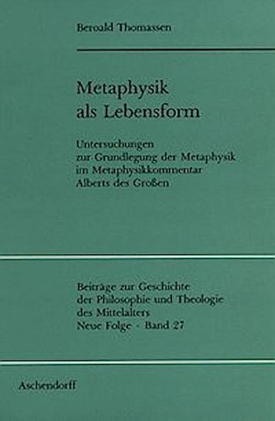 Metaphysik als Lebensform
