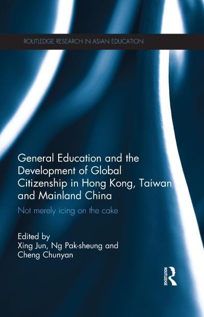 General Education and the Development of Global Citizenship in Hong Kong, Taiwan and Mainland China