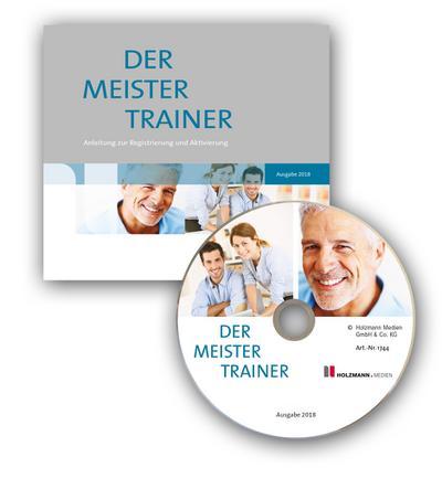 Die Handwerker-Fibel, Ausgabe 2018 Der MeisterTrainer zur Handwerker-Fibel, CD-ROM