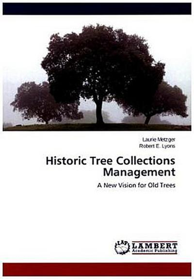 Historic Tree Collections Management