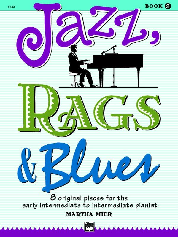 Jazz, Rags & Blues, for piano. Vol.2 Martha Mier