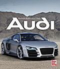 Audi; Deutsch; 195 farb. Fotos, 310 schw.-w.  ...