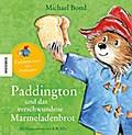 Paddington und das verschwundene Marmeladenbr ...