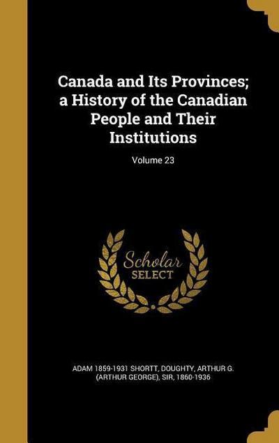 CANADA & ITS PROVINCES A HIST
