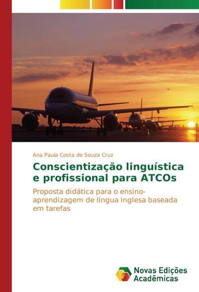 Conscientização linguística e profissional para ATCOs