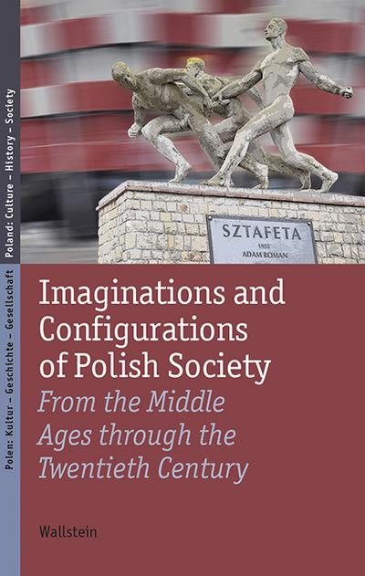 Imaginations and Configurations of Polish Society