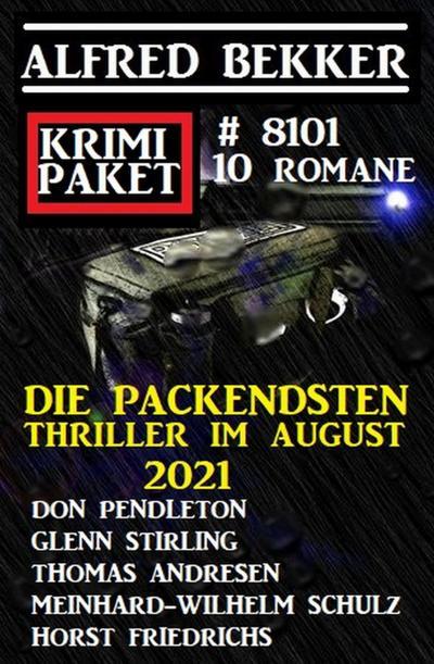 Krimi Paket 8101 - Die packendsten Thriller im August 2021: 10 Romane
