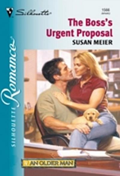 Boss's Urgent Proposal (Mills & Boon Silhouette)