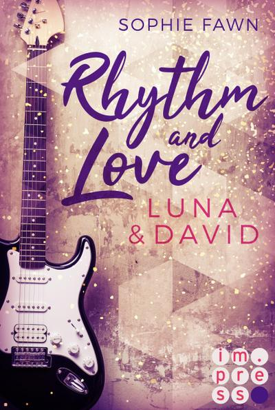 Rhythm and Love: Luna und David