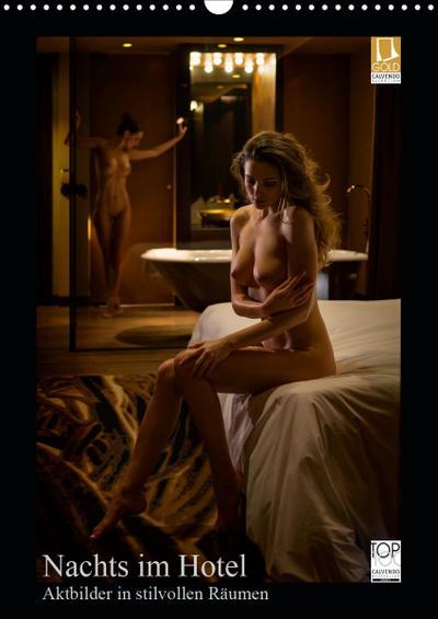 Nachts im Hotel (Wandkalender 2021 DIN A3 hoch)