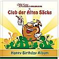 Wilkommen im Club der Alten Säcke: Happy Birt ...