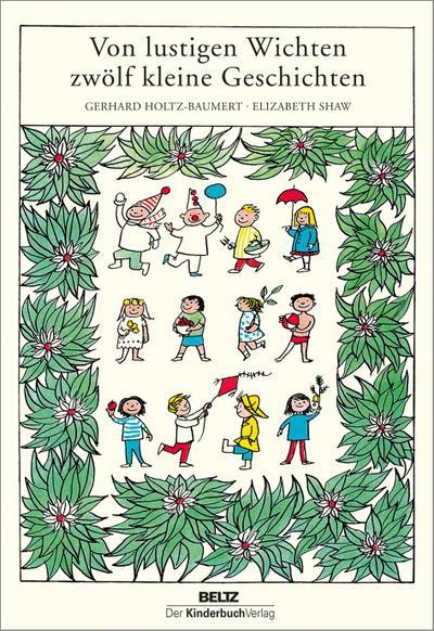 Von lustigen Wichten zwölf kleine Geschichten