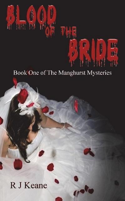 Blood of the Bride: A D. I. James Manghurst Thriller