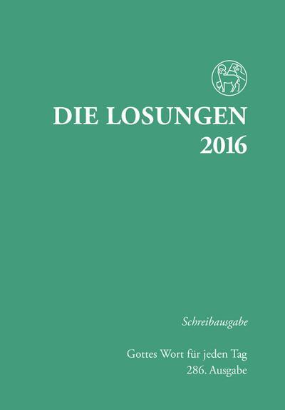 Die Losungen 2016 - Deutschland / Die Losungen 2016: Schreibausgabe