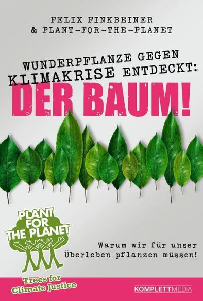 Wunderpflanze gegen Klimakrise entdeckt: Der Baum!