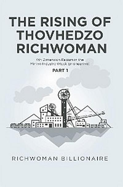 The Rising of Thovhedzo Richwoman