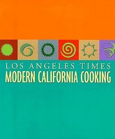 Modern California Cooking