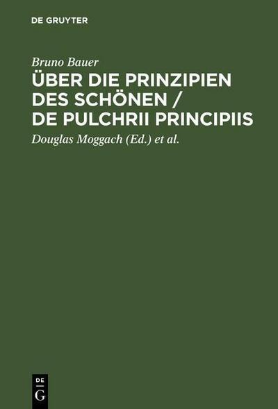 Über die Prinzipien des Schönen / De pulchrii principiis