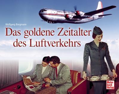 Das goldene Zeitalter des Luftverkehrs