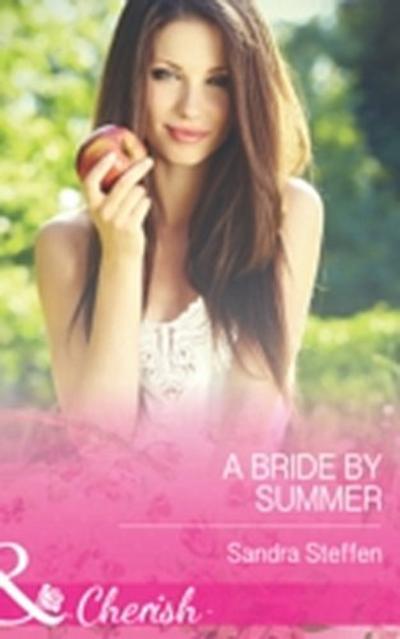Bride by Summer (Mills & Boon Cherish) (Round-the-Clock Brides, Book 3)