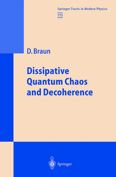 Dissipative Quantum Chaos and Decoherence (Springer Tracts in Modern Physics (eBook))