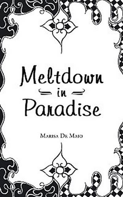 Meltdown in Paradise