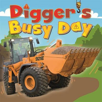 Digger and Friends: Digger's Busy Day