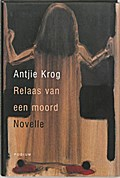 Relaas van een moord - A. Krog