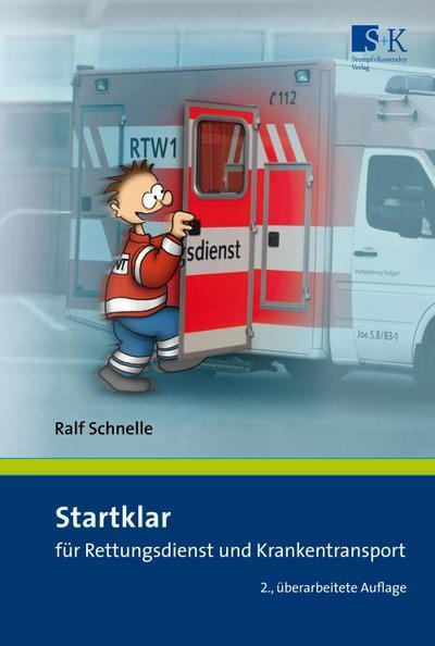 Startklar für Rettungsdienst und Krankentransport