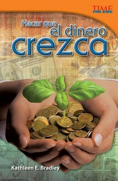 Hacer Que El Dinero Crezca (Making Money Grow) (Spanish Version) (Challenging)