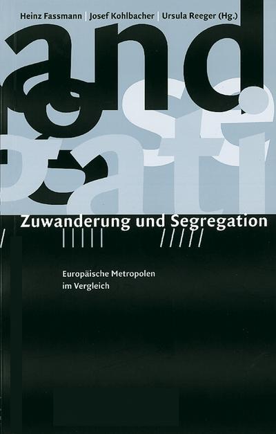 Zuwanderung und Segregation