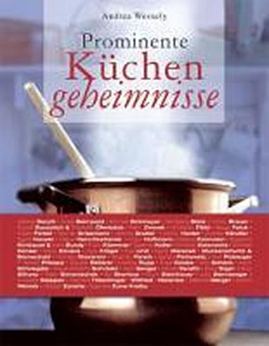 Prominente Küchengeheimnisse Andrea Wessely