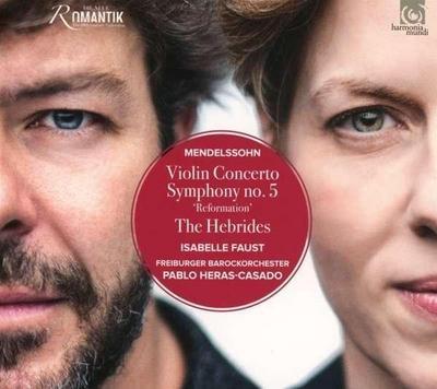 Violinkonzert, op. 64 Die Hebriden, Konzert-Ouvertüre, op. 26 Sinfonie Nr. 5 op. 107 »Reformation«