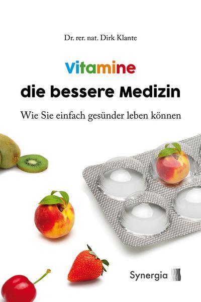 Vitamine die bessere Medizin