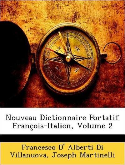 Nouveau Dictionnaire Portatif François-Italien, Volume 2