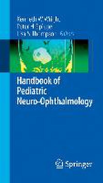 Handbook of Pediatric Neuro-Ophthalmology