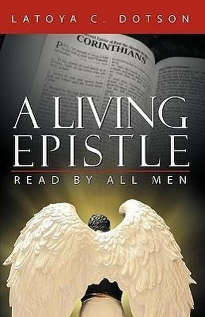 A Living Epistle: Read by All Men