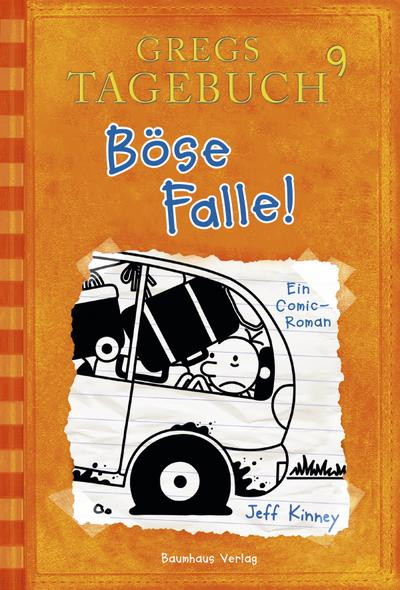Gregs Tagebuch 09. Böse Falle!