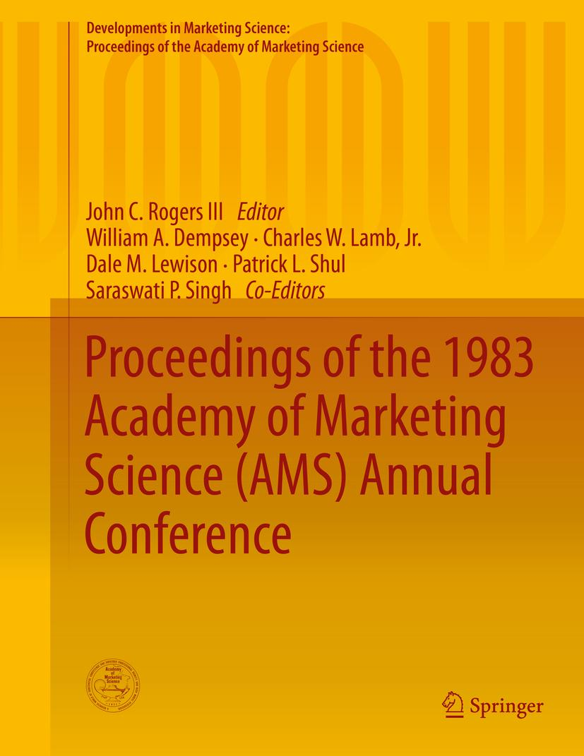 Proceedings of the 1983 Academy of Marketing Science (AMS) Annual Conferenc ...