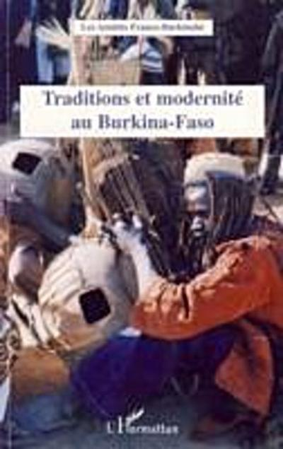 Traditions & modernite au Burkina-Faso
