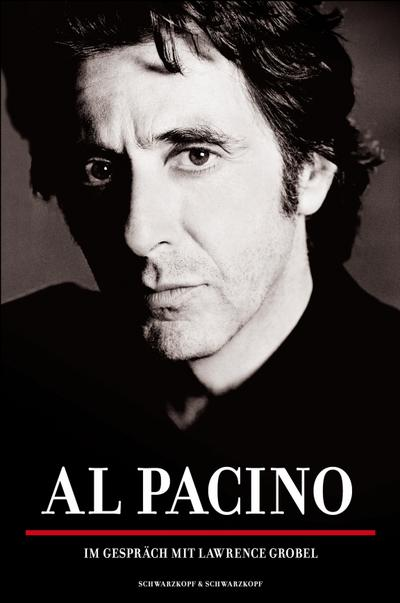 Al Pacino: Im Gespräch mit Lawrence Grobel