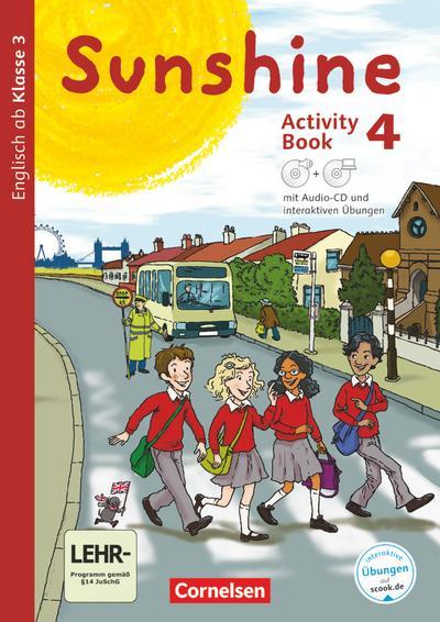 Sunshine - Allgemeine Ausgabe 4. Schuljahr - Activity Book mit interaktiven Übungen auf scook.de