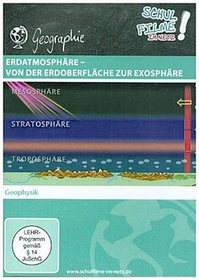 Erdatmosphäre - von der Erdoberfläche zur Exosphäre, 1 DVD