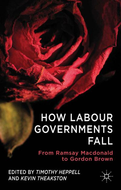 How Labour Governments Fall